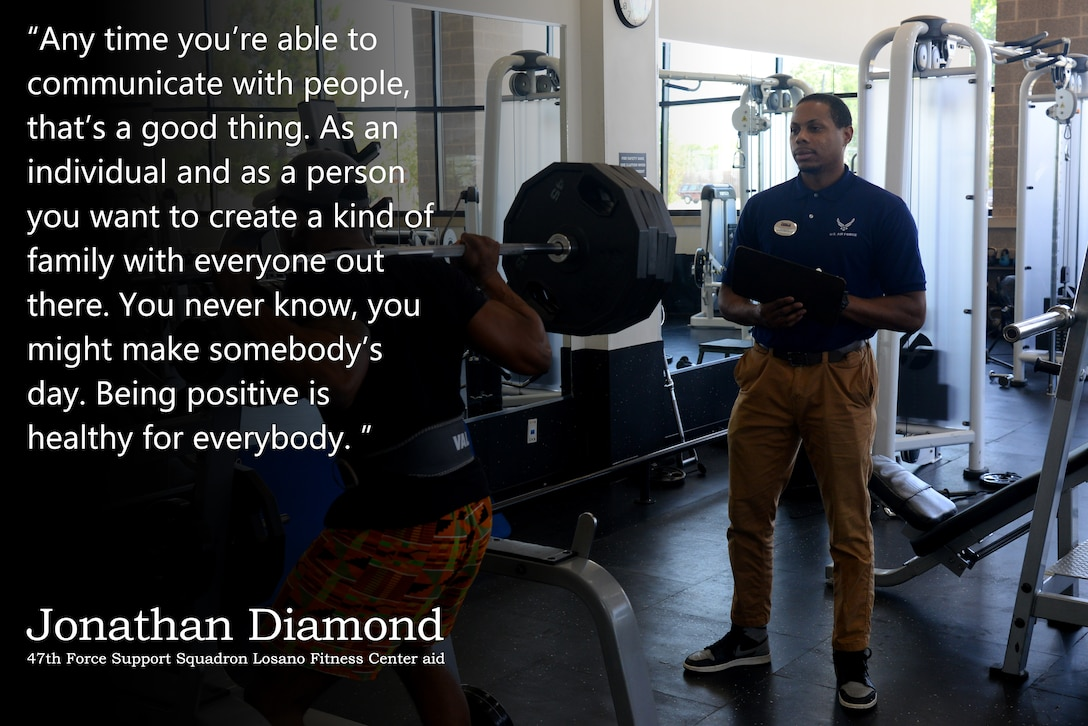 Jonathan Diamond, a 47th Force Support Squadron Losano Fitness Center aid, dicusses positive communication in this week's Airman's Spotlight, at Laughlin Air Force Base, Texas, August 15, 2019. Diamond believes positive attitude and communication can help make anyone's day. (U.S. Air Force Graphic by Senior Airman John A. Crawford)