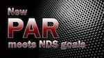Text graphic reads: New PAR meets NDS goals