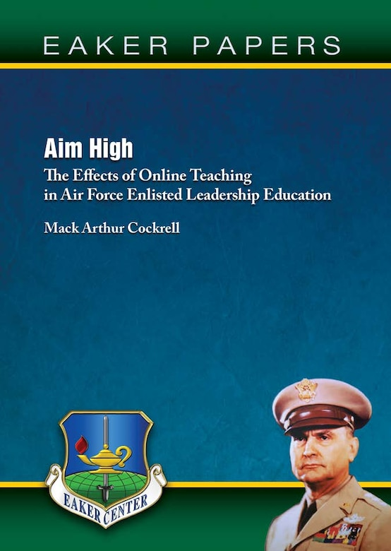 Cover - Aim High: The Effects of Online Teaching in Air Force Enlisted Leadership Education