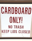 Label for cardboard only is posted on every dumpster aboard Marine Corps Logistics Base Barstow, Calif., Aug. 20