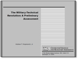 CSBA: The Military-Technical Revolution, A Preliminary Assessment