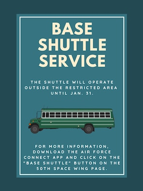 The on-base shuttle service outside the restricted area has been extended until Jan. 31 and will transport members around the base.