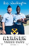 Airmen 1st Class Washington celebrates Basic Military Training graduation with Chief Master Sgt. Stefan Blazier, 37th Training Wing command chief. Washington holds his 12-week-old daughter and kicks off his Air Force career.