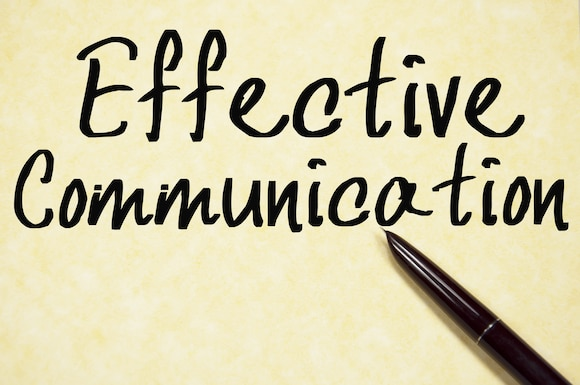 Graphic says Effective Communication to support commentary on effective communication.