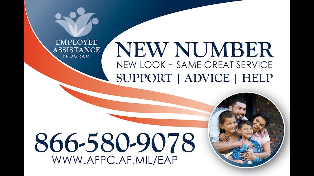 Graphic image that says the new number for Air Force Employee Assistance Program is 566-580-9078 and the new website is www.afpc.af.mil/EAP