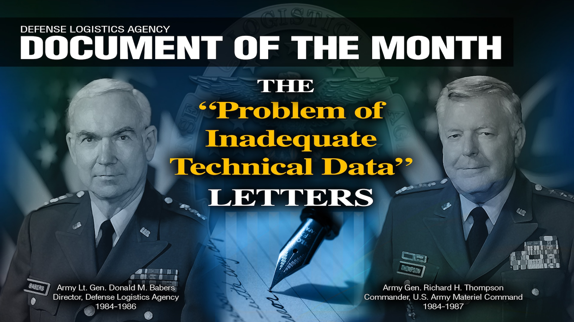 "A graphic with portraits of Army Lt. Gen. Donald M. Babers and Army Gen. Richard H. Thompson with text saying Document of the Month: The ""problem of inadequate technical data"" letters"