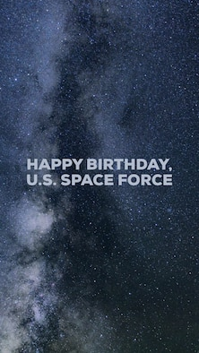 Happy Birthday to the newest branch of the armed forces: the U.S. Space Force! Established on Dec. 20, 2019, the U.S. Space Force will organize, train and equip space forces to defend our nation, allies and American interests. (U.S. Air Force graphic/Tech. Sgt. Andrew Park)