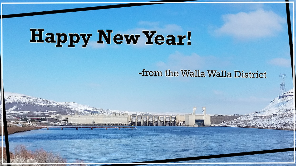 "picture of a dam with the text ""happy new year from the walla walla district"""