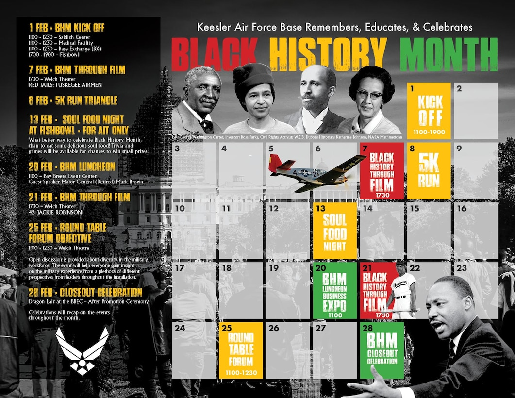 A Black History Month event flyer is displayed at Keesler Air Force Base, Mississippi, Feb. 1, 2019. The Keesler African-American Heritage Committee will host several events to include a 5K run, luncheon, movies and a round table forum. The events are meant to help Keesler personnel to remember, educate and celebrate black history.