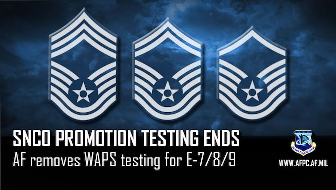 SNCO promotion testing ends; AF removes WAPS testing for E-7/8/9