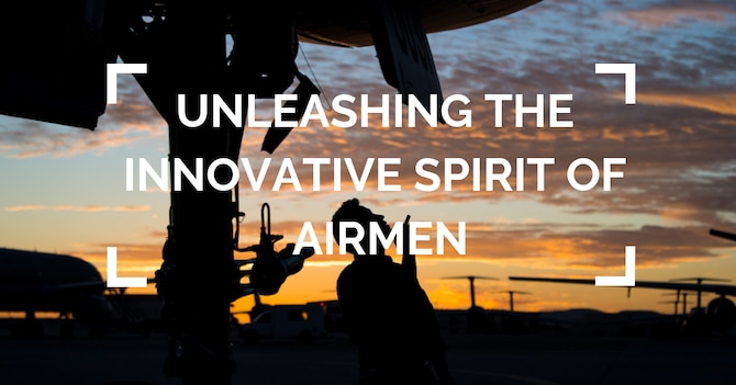 Unleashing the Innovative Spirit of Airmen