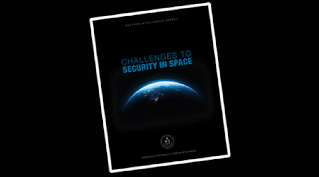 "Washington – (February 11, 2019) The Defense Intelligence Agency (DIA) today released ""Challenges to Security in Space,"" a report that examines the space and counterspace programs that could challenge U.S. or partner interests in the space domain."