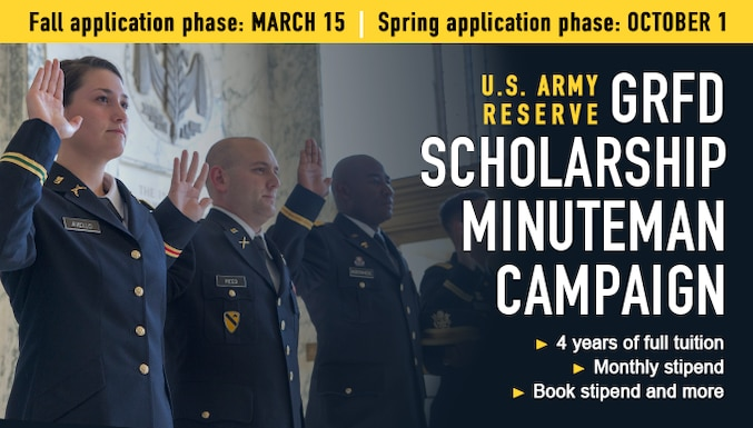 If you are interested in receiving an Army Reserve Officer Training Corps (ROTC) scholarship and commissioning into the Army Reserve, the GRFD Scholarship Minuteman Campaign covers 4 years of full tuition and fees or $10,000 for room and board at colleges and universities served by an Army ROTC program.