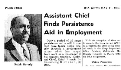 Ralph Beverly, who served as assistant chief of the Retail Branch in DSA's Interservicing Division, began his federal career as a messenger in 1939.
