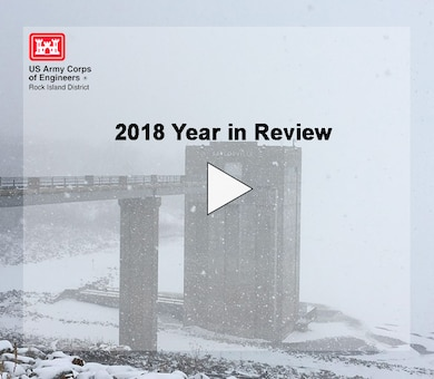 A photographic look back at the year 2018 in the Rock Island District. 