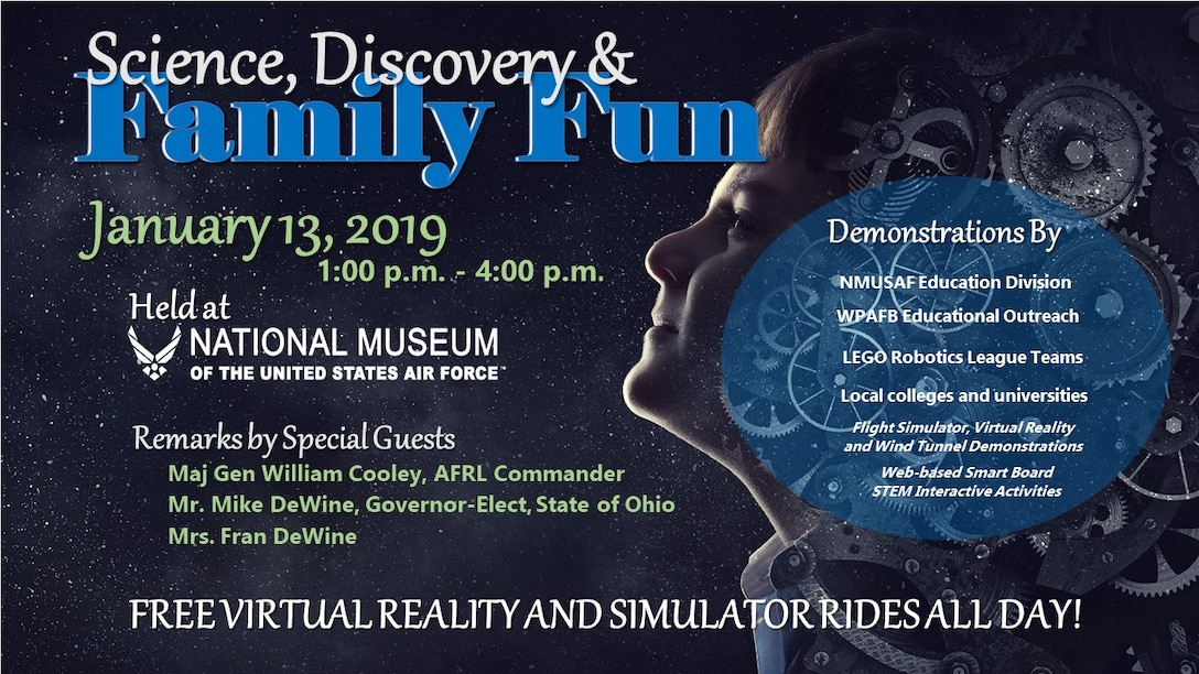 The U.S. Air Force will host a Science, Discovery and Family Fun event at the National Museum of the U.S. Air Force on Sunday, Jan. 13, from 1 – 4 p.m.