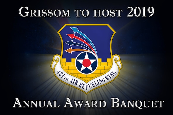 Grissom nominees, Airmen, friends and family will gather once again in the dining facility here April 6, 2019 to honor those Airmen during the 434th Air Refueling Wing Annual Award Banquet. (U.S. Air Force Graphic)