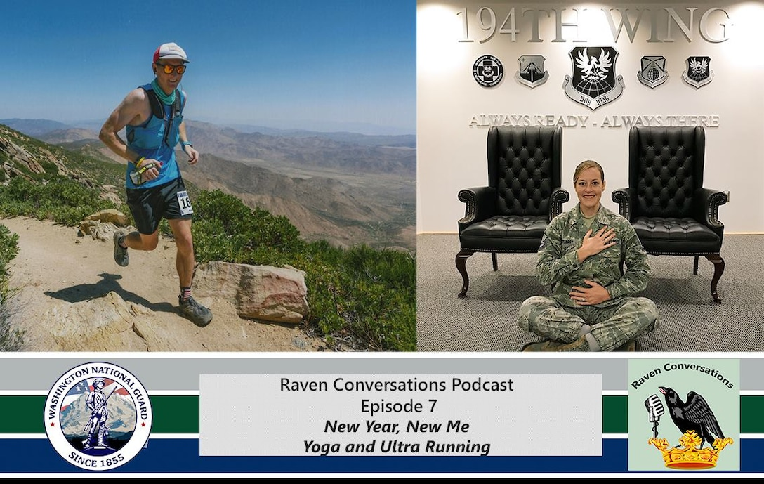 The first episode of the 2019 Washington National Guard Raven Conversations is avaliable on iTunes.  In eposide 7, Jason Kriess and Sara Morris talk with Master Sgt. Samantha Stewart with the 194th Wing about the free yoga class she teaches every Wednesday at 11:15 a.m. in building 109 at Camp Murray, Washington.  The second half of the podcast, 1st Lt. Krosby Keller, 225th Air Defense Squadron air battle manager, talks about his experiences with ultra-running and competing in two 100 mile races.  The podcast can be found at https://itunes.apple.com/podcast/id1437664943?id=1437664943