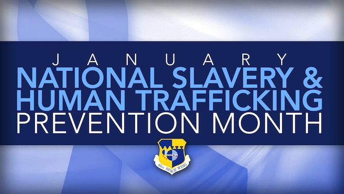 January is National Slavery and Human Trafficking Prevention Month.