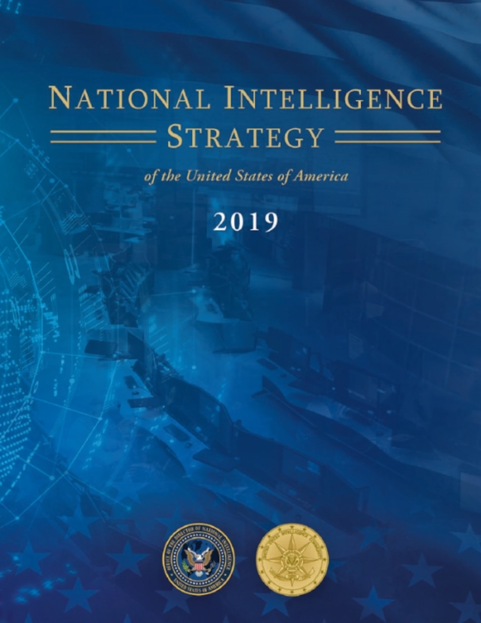 The 2019 National Intelligence Strategy aims at encouraging innovation and sharing information and intelligence among like-minded nations, the director of national intelligence said.