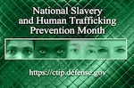 January is designated by the White House as National Human Trafficking and Slavery Prevention Month. (Graphic by Paul Crank)