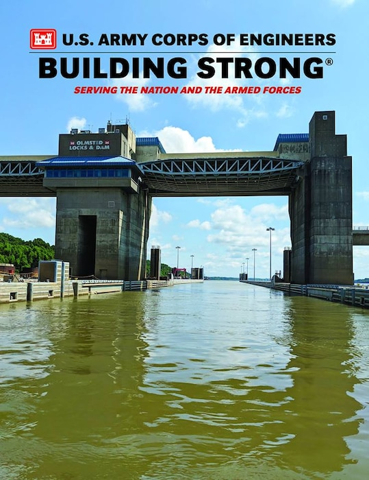 The 2018-2019 U.S. Army Corps of Engineers: Building Strong®: Serving the Nation and the Armed Forces digital publication is online. It offers readers a comprehensive look at how USACE is serving the nation and the armed forces by Building Strong®.