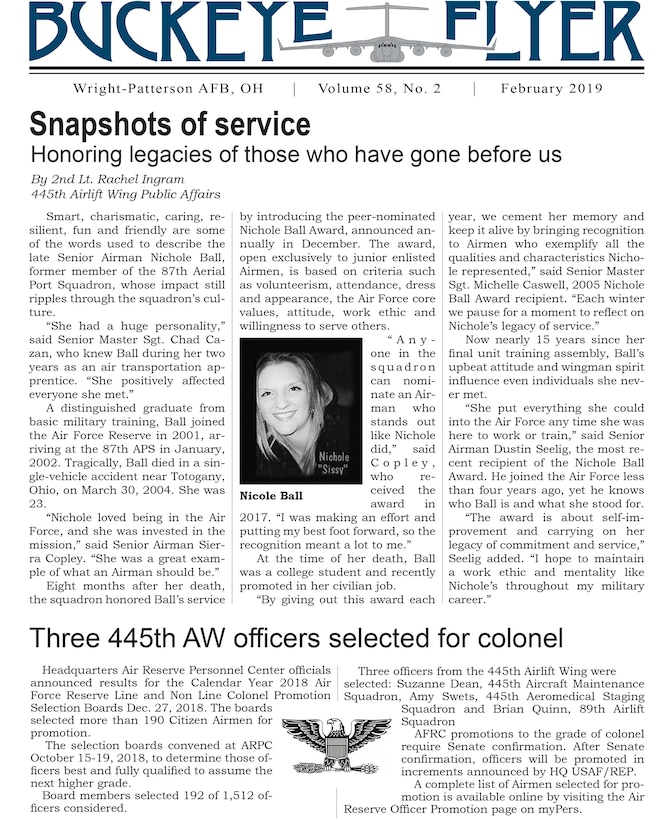 The February 2019 issue of the Buckeye Flyer is now available. The official publication of the 445th Airlift Wing includes eight pages of stories, photos and features pertaining to the 445th Airlift Wing, Air Force Reserve Command and the U.S. Air Force.