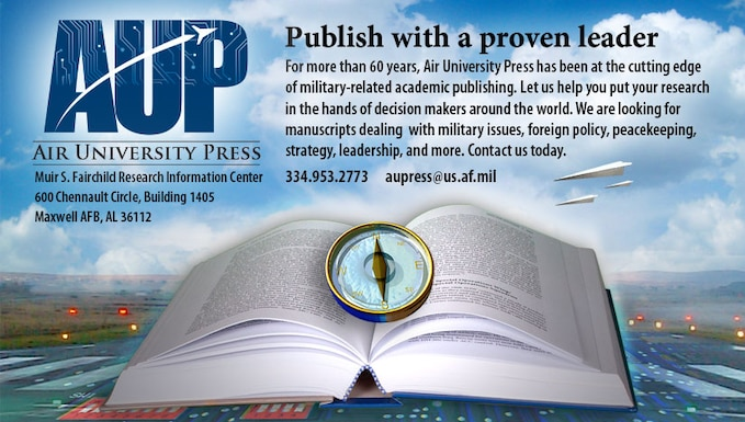 Air University Press Publishing Open Book with address and phone number.334-953-2773 and email aupress@us.af.mil