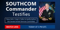 SOUTHCOM Commander Testifies Graphic