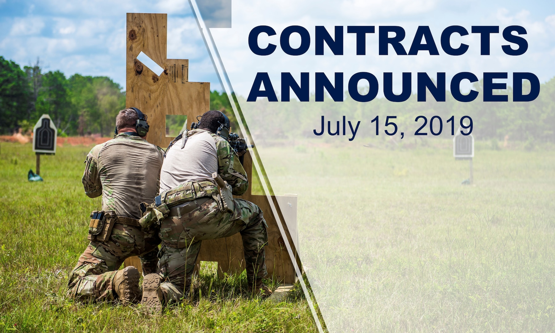 """Two soldiers behind cover at a weapons range. Text says: """"Contracts Announced July 15, 2019."""""""