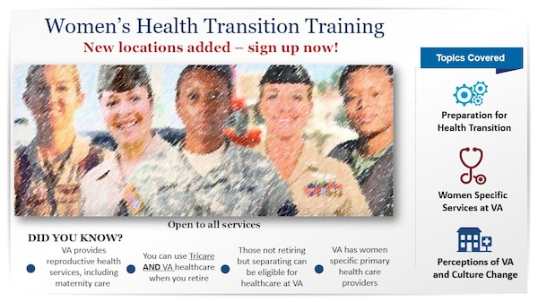 The Department of Veterans Affairs partnered with the Department of Defense to implement the first Women's Health Transition Training. The program is an in-person and virtual course designed to provide a female perspective to active-duty, Reserve and National Guard servicewomen who plan to transition to civilian or Reserve/National Guard status.