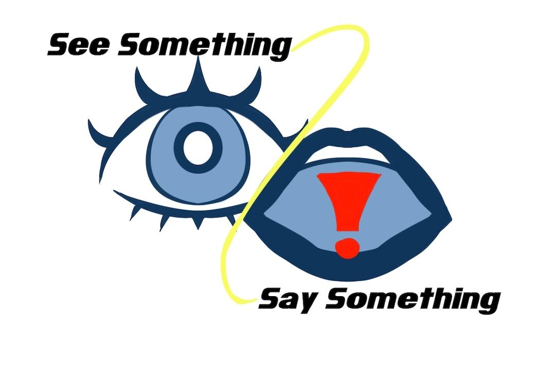 See Something Say Something graphic