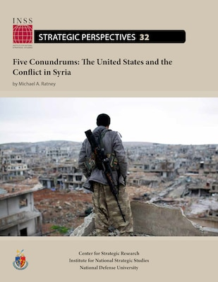 Five Conundrums: The United States and the Conflict in Syria