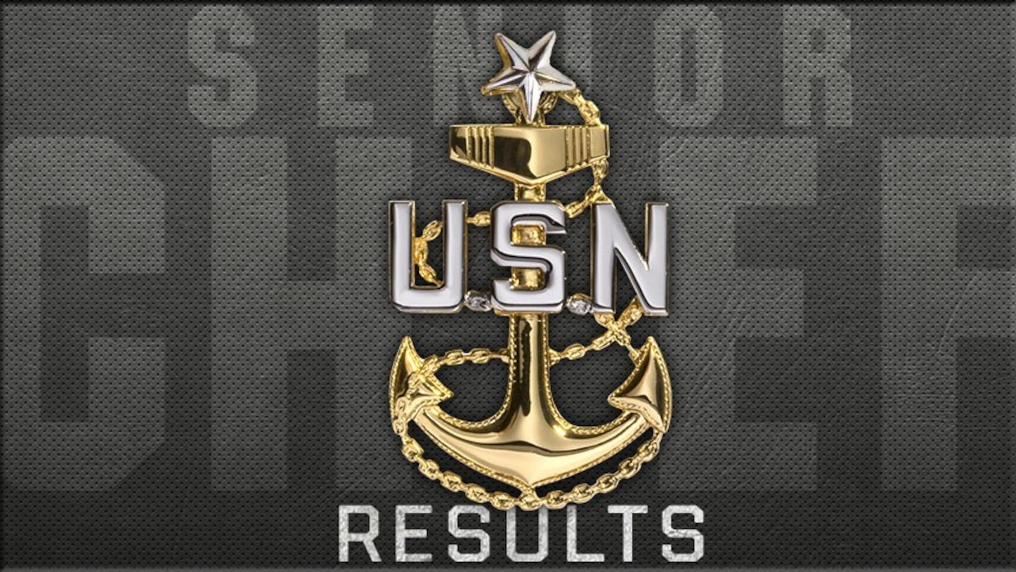 "USN Ship Anchor on top of text ""Senior Chief Results"""