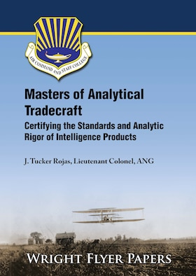 Wright Flyer - Masters of Analytical Tradecraft: Certifying the Standards and Analytic Rigor of Intelligence Products
