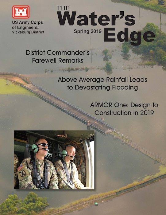 Col. Michael Derosier, District Commander's Farewell Remarks, Above Average Rainfall Leads to Devastating Flooding, ARMOR One: Design to Construction in 2019