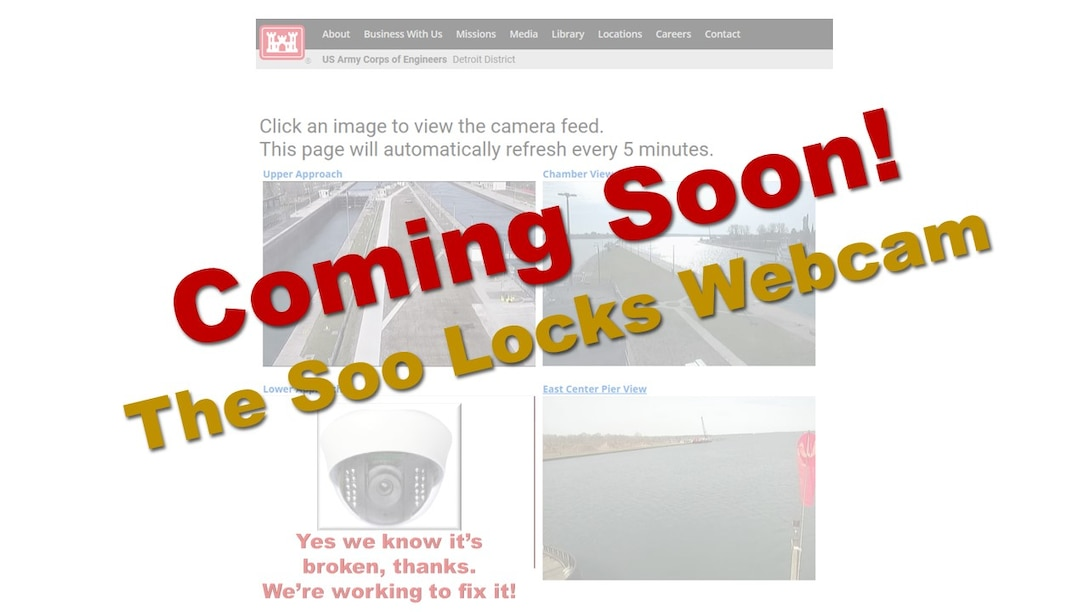 We are excited to announce a new Soo Locks Webcam is in the works. We will share the link with you soon.