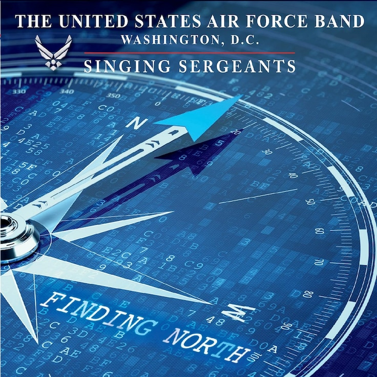 """Album cover for the audio recording """"Finding North"""" by the The United States Air Force Singing Sergeants."""