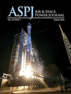 Air University Press releases spring 2019 Air and Space Power Journal