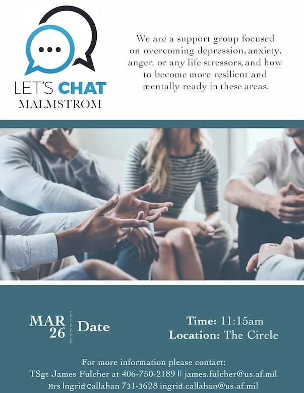 """Let's Chat Malmstrom"" is a support group focused on overcoming life stressors and teaches resiliency to combat these challenges."