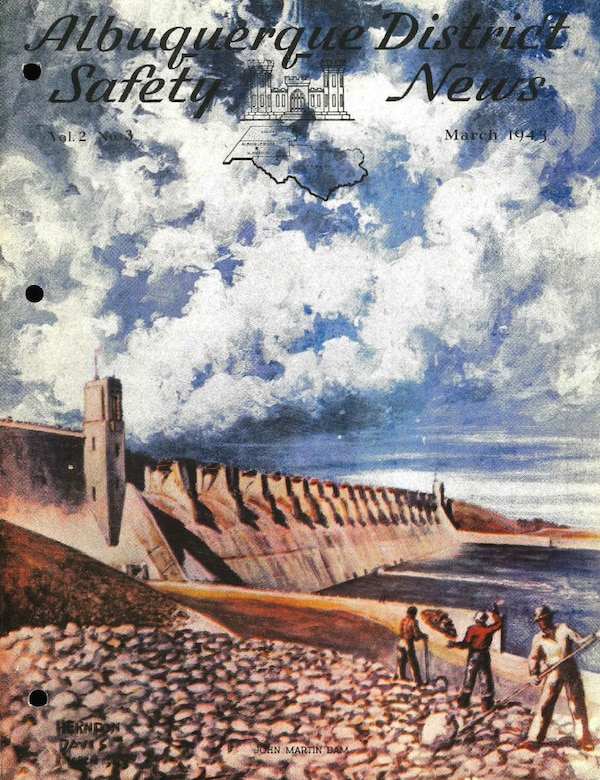 The John Martin Dam is the major structure in the John Martin Reservoir Project, which project was authorized by Congress under Flood Control Act of June 22, 1936, as a flood Control and water conservation project. This image was the front cover of the March 1943 issue of the Albuquerque District Safety News.