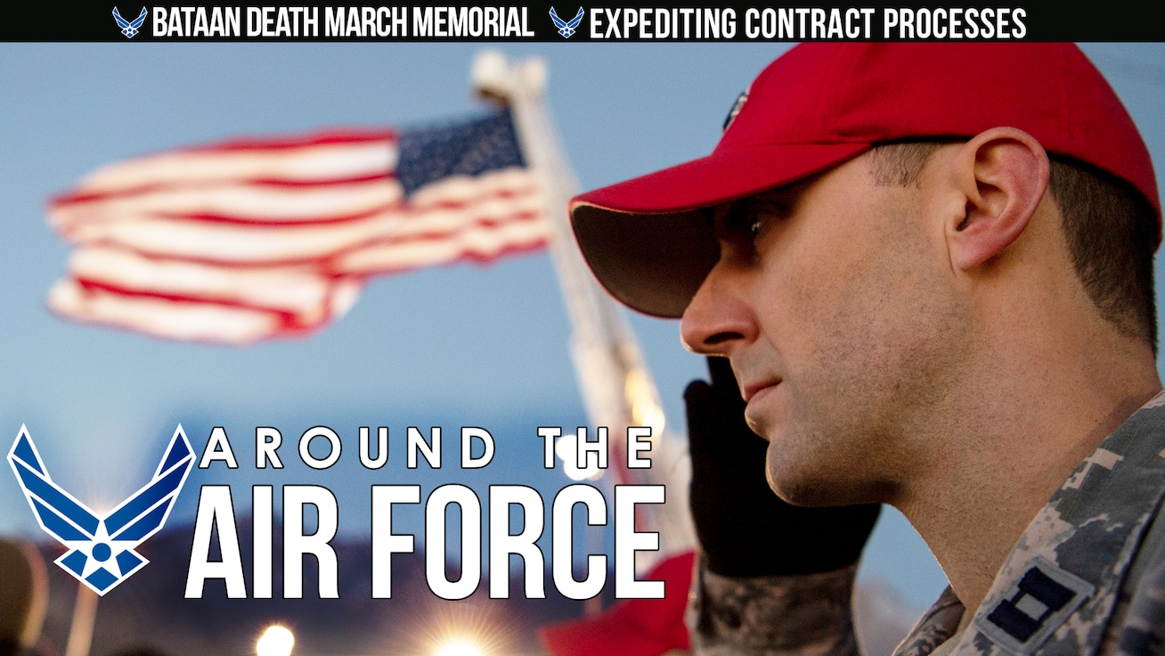 Around the Air Force: Bataan Memorial Death March / Expediting contract processes