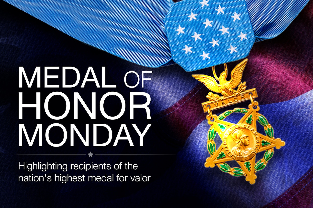 "A graphic says ""Medal of Honor Monday"" shows an Army Medal of Honor."
