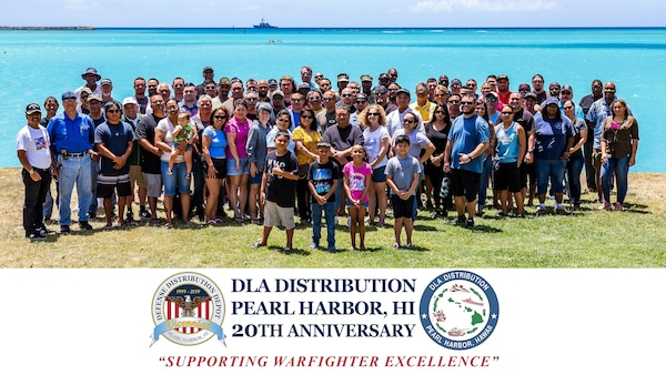 DLA Distribution Pearl Harbor, Hawaii Celebrates 20 Years of Outstanding Warfighter Support