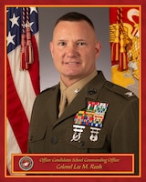 Colonel Lee M Rush, Commanding Officer, Officer Candidates School