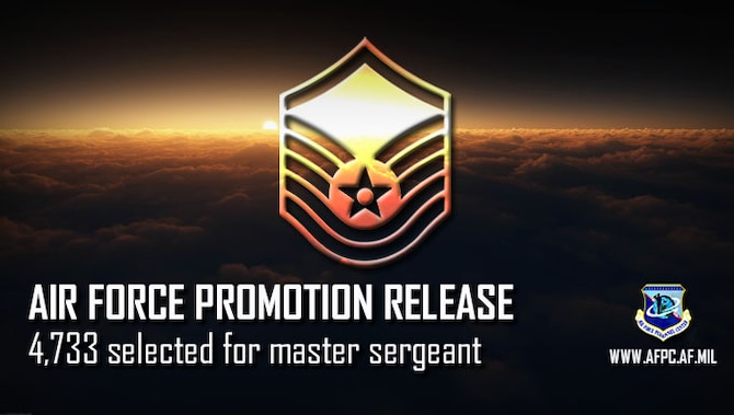 Air Force releases master sergeant/19E7 promotion cycle statistics