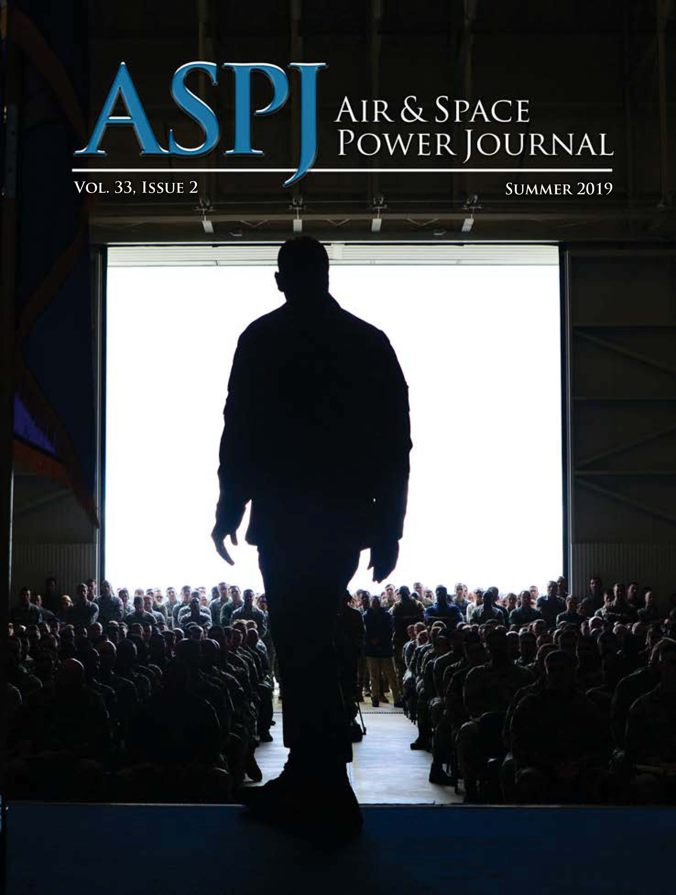 Air & Space Power Journal (ASPJ), the US Air Force's (USAF) professional peer-reviewed journal and the leading forum for airpower thought and dialogue.