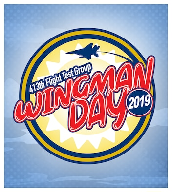 The 413th Flight Test Group is scheduled to hold its inaugural Wingman Day event June 1, 2019, at Robins Air Force Base, Georgia.