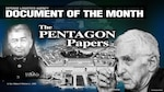 Images of The Pentagon, Lt. Gen. Wallace H. Robinson and Daniel Ellsberg are accompanied by text saying Defense Logistics Agency Document of the Month: The Pentagon Papers