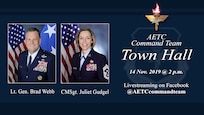The command team of Air Education and Training Command will host a Facebook Live Town Hall Thursday, Nov. 14, 2019, beginning at 2 p.m. central time.  Lt. Gen. Brad Webb, commander of AETC, and Chief Master Sgt. Julie Gudgel, command chief, will outline the command's priorities, focus areas, and take questions from the AETC command team Facebook live feed during the event. (U.S. Air Force graphic / 2nd Lt. Robert Guest)